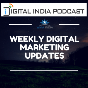 Digital Marketing Updates, Podcast India by WMA