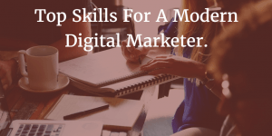 Skills for a Modern Marketer